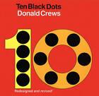 Ten Black Dots by Donald Crews (Board book, 2010)