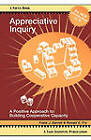 Appreciative Inquiry: A Positive Approach to Building Cooperative Capacity by Frank J. Barrett, Ronald E. Fry (Paperback, 2010)