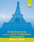 Data Structures and the Java Collections Framework by William J. Collins (Paperback, 2011)