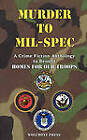 Murder to Mil-Spec by Wolfmont Press (Paperback / softback, 2010)