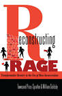 Reconstructing Rage: Transformative Reentry in the Era of Mass Incarceration by William Goldsby, Townsand Price-Spratlen (Paperback, 2012)
