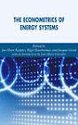 The Econometrics of Energy Systems by Palgrave USA (Hardback, 2006)