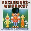 Erzgebirgs-Weihnacht von Various Artists (2005)