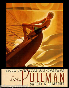 SPEED-SAILS-SAILBOAT-SPORT-TO-WINTER-PLAYGROUNDS-PULLMAN-VINTAGE-POSTER-REPRO