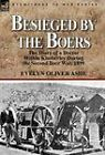 Besieged by the Boers: The Diary of a Doctor Within Kimberley During the Second Boer War, 1899 by Evelyn Oliver Ashe (Hardback, 2010)