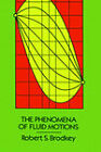 The Phenomena of Fluid Motions by Robert (Paperback, 2004)