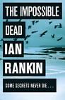 The Impossible Dead by Ian Rankin (Hardback, 2011)