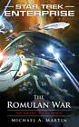 Star Trek: Enterprise: The Romulan War by Michael A. Martin (Paperback, 2011)