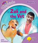 Oxford Reading Tree: Stage 1+: Songbirds: Zak and the Vet by Julia Donaldson, Clare Kirtley (Paperback, 2008)