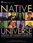 Native Universe: Voices of Indian America (Native American Tribal Leaders, Writers, Scholars, and Story Tellers) by Kevin Gover (Paperback, 2008)