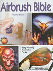 Airbrush Bible by Timothy Remus (Paperback / softback, 2010)