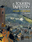 A Tolkien Tapestry: Pictures to Accompany The Lord of the Rings by Cor Blok (Hardback, 2011)