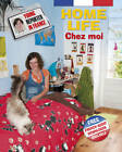 Home Life by Sue Finnie, Daniele Bourdais (Hardback, 2011)