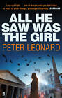 All He Saw Was The Girl by Peter Leonard (Paperback, 2011)