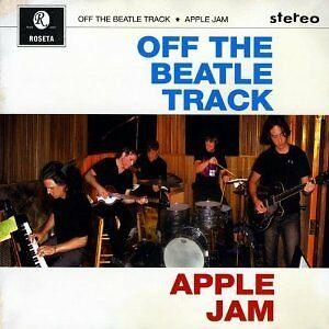 Off the Beatle Track Apple Jam,  unreleased rare beatles vintage demos  outtakes