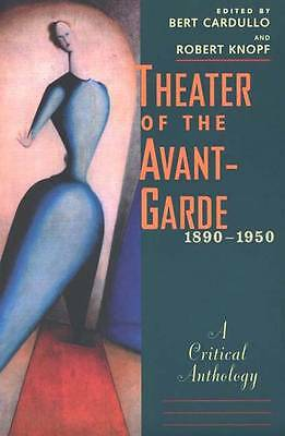 Theater of the Avant-garde, 1890-1950: A Critical Anthology by Yale...