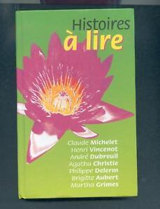 Histoires-a-lire-7-Nouvelles-Vincenot-Michelet-Delerm