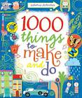 1000 Things to Make and Do by Fiona Watt (Spiral bound, 2011)