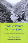 Public Power, Private Dams: The Hells Canyon High Dam Controversy by Karl Boyd Brooks (Paperback, 2009)