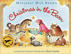 Christmas in the Barn by Margaret Wise Brown (Paperback, 2007)