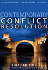 Contemporary Conflict Resolution by Tom Woodhouse, Mr. Hugh Miall, Oliver Ramsbotham (Paperback, 2011)