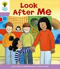 Oxford Reading Tree Level 1+: More First Sentences A: Look After Me by Roderick Hunt, Gill Howell (Paperback, 2011)