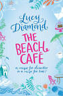 The Beach Cafe by Lucy Diamond (Paperback, 2011)