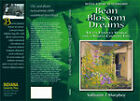 Bean Blossom Dreams, with a New Afterword: A City Family's Search for a Simple Country Life by Sallyann J. Murphey (Paperback, 2008)
