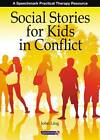 Social Stories for Kids in Conflict by John Ling (Spiral bound, 2010)