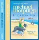 Little Manfred by Michael Morpurgo (CD-Audio, 2011)