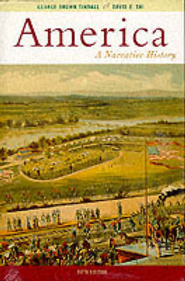 America: A Narrative History, Tindall, George B, Very Good Book