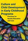 Culture and Child Development in Early Childhood Programs: Practices for Quality Education and Care by Carollee Howes (Paperback, 2009)
