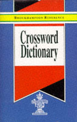 Crossword Dictionary (Brockhampton Reference Series (English Language)) by , Acc