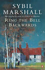 Ring the Bell Backwards by Sybil Marshall (Paperback, 2000)