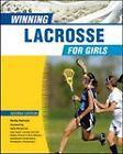 Winning Lacrosse for Girls by Becky Swissler (Hardback, 2009)