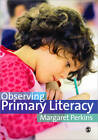 Observing Primary Literacy by Margaret Perkins (Paperback, 2011)