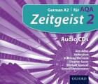 Zeitgeist: 2: Fur AQA Audio CDs by Helen Kent, Dagmar Sauer, Michael Spencer, Simon Zimmerman, Morag McCrorie, Ann Adler (CD-Audio, 2011)