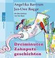 Dreiminuten-Zahnputzgeschichten. rororo Rotfuchs, Band 21542 von Jan Uwe Rogge und Angelika Bartram (2010, Taschenbuch)