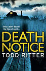Death Notice by Todd Ritter (Paperback, 2011)