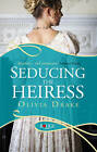 Seducing the Heiress: A Rouge Regency Romance by Olivia Drake (Paperback, 2012)