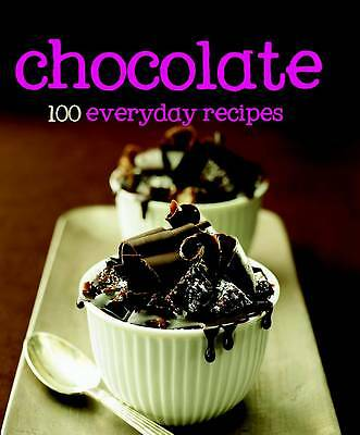 100 Recipes Chocolate by Parragon Book Service Ltd (Hardback, 2011)