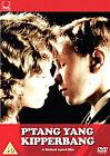 P'tang Yang Kipperbang (DVD, 2007)