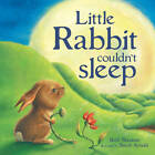 Little Rabbit Couldn't Sleep by Beth Shoshan (Paperback, 2009)