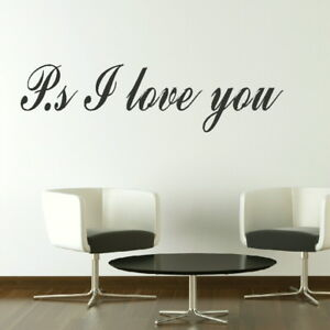 PS I LOVE YOU ROMANTIC WALL QUOTE WRITING DECAL giant stencil vinyl mural QU37 - <span itemprop='availableAtOrFrom'>Tamworth, Staffordshire, United Kingdom</span> - You Are welcome to return your wall stickers if you are unhappy for any reason please notify within 14 days, should the return be due to an error by us we will pay return  - <span itemprop='availableAtOrFrom'>Tamworth, Staffordshire, United Kingdom</span>
