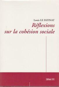 REFLEXIONS-SUR-LA-COHESION-SOCIALE-LOUIS-LE-FATINAT-EDITIONS-SDE