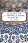 Teaching the Literature of Today's Middle East by Allen Webb (Paperback, 2011)
