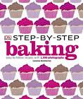 Step-by-Step Baking by DK (Hardback, 2011)