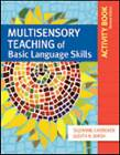 Multisensory Teaching of Basic Language Skills Activity Book by Judith R. Birsh, Suzanne Carreker (Paperback, 2011)