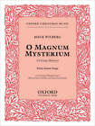 O Magnum Mysterium (O Great Mystery): Vocal Score - SATB and Piano 4 Hands by Oxford University Press (Sheet music, 2003)