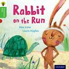 Oxford Reading Tree Traditional Tales: Level 2: Rabbit on the Run by Nikki Gamble, Charlotte Raby, Alex Lane, Teresa Heapy (Paperback, 2011)